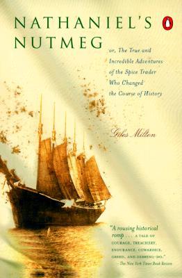Nathaniel's Nutmeg By Milton, Giles