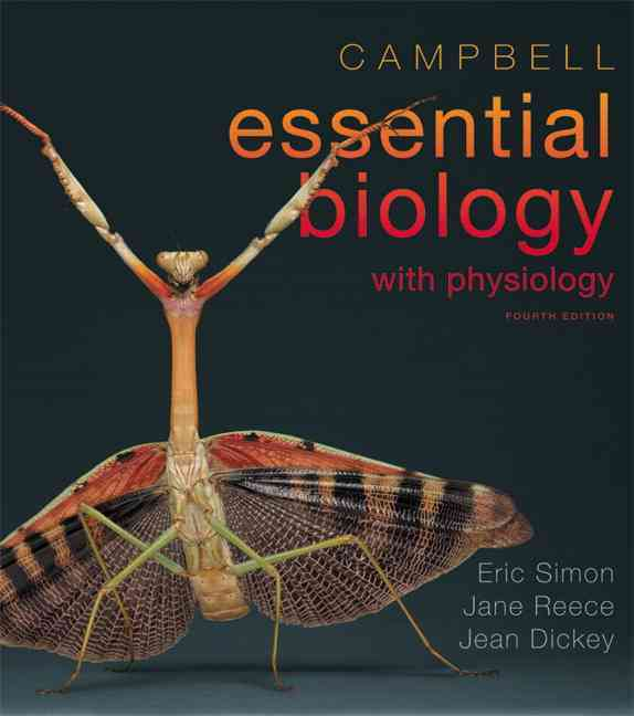 Benjamin-Cummings Publishing Company Campbell Essential Biology with Physiology (4th Edition) by Simon, Eric J./ Dickey, Jean L./ Reece, Jane B. [Paperback] at Sears.com