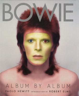 Bowie By Hewitt, Paolo/ Elms, Robert (INT)
